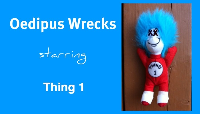 Stuff Kids Write: Oedipus Wrecks